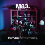 M83-Hurry Up We're Dreaming Review