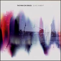 war on drugs, slave ambient, album, cover, art