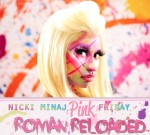 nicki minaj, roman reloaded, pink friday, cover, album, art