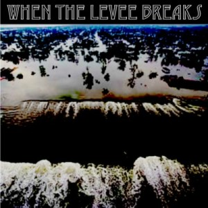 Led Zeppelin, When The Levee Breaks, Chicago