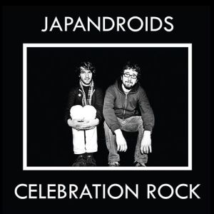 review and album cover art for the Japandroids Celebration Rock