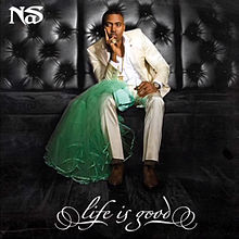 album cover art for the Nas album Life is Good cover art