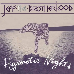 Hypnotic Nights, new album from Jeff the Brotherhood