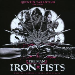 the man with the iron fists, soundtrack, album, cover, art