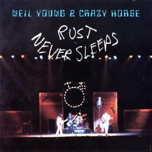 Neil Young Rust Never Sleeps album cover art