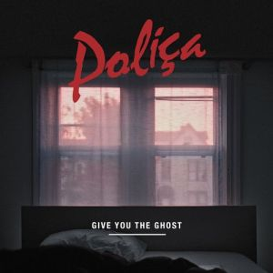 polica, give you the ghost, album, cover, art