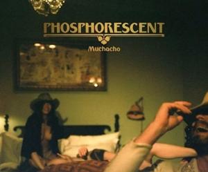 phosphorescent muchacho album cover art